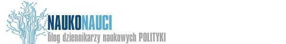 Naukonauci - Blog dziennikarzy naukowych POLITYKI